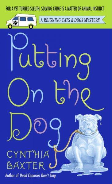 Putting on the Dog (Paperback)