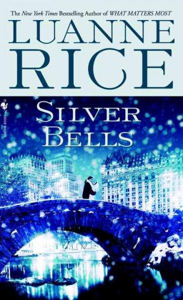 Silver Bells: A Holiday Tale (Paperback)