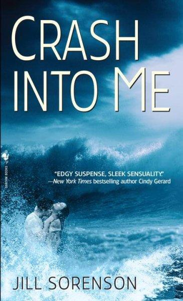 Crash Into Me (Paperback)