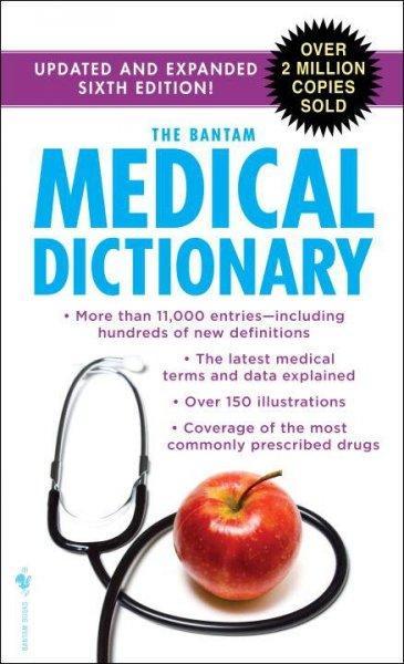 The Bantam Medical Dictionary (Paperback)