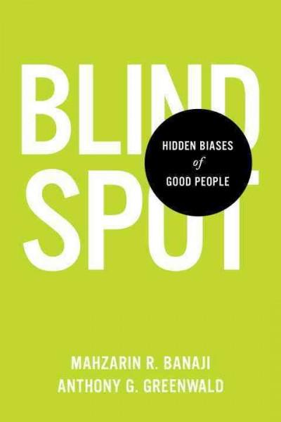 Blindspot: Hidden Biases of Good People (Hardcover)