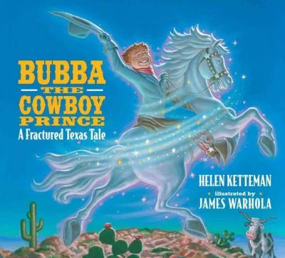 Bubba the Cowboy Prince: A Fractured Texas Tale (Hardcover)
