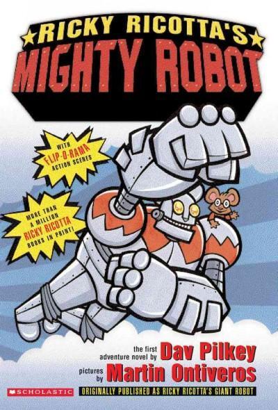 Ricky Ricotta's Giant Robot (Paperback)