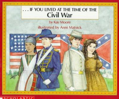 --if You Lived at the Time of the Civil War (Paperback)