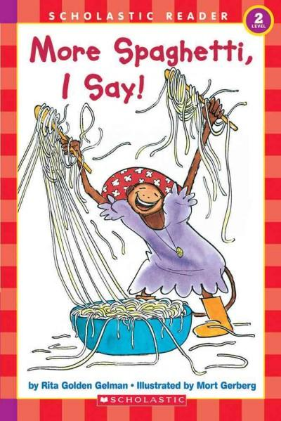 More Spaghetti, I Say! (Paperback)