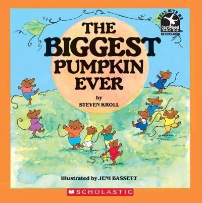 The Biggest Pumpkin Ever (Paperback)