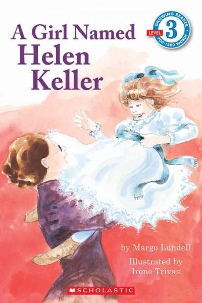 A Girl Named Helen Keller (Paperback)