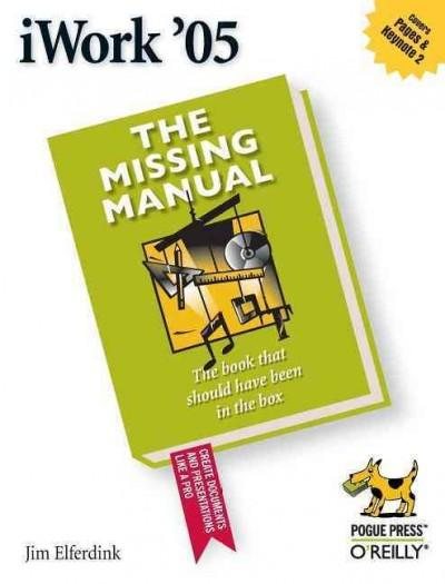 iWork '05: The Missing Manual (Paperback)