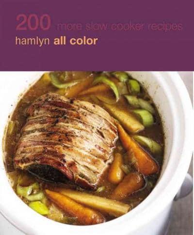 200 More Slow Cooker Recipes: Hamlyn All Color Cookbook (Paperback)