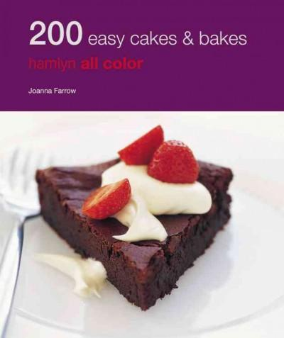 200 Easy Cakes & Bakes (Paperback)