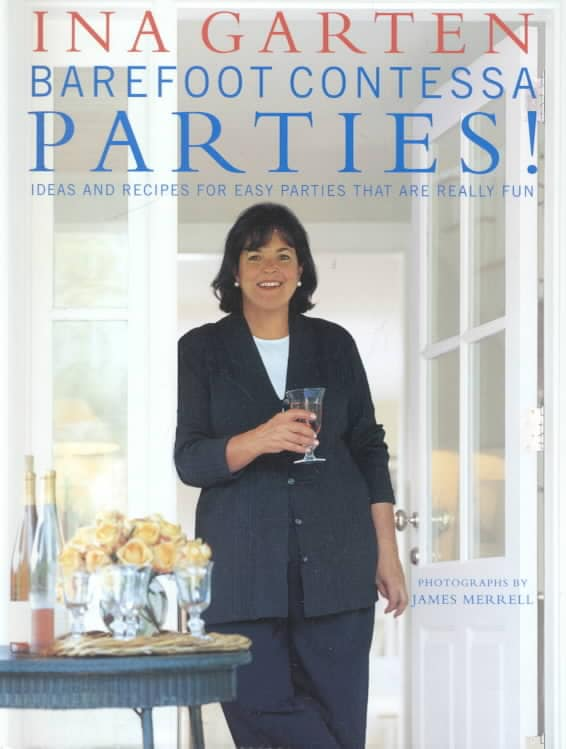 Barefoot Contessa Parties!: Ideas and Recipes for Parties That Are Really Fun (Hardcover) - Thumbnail 0
