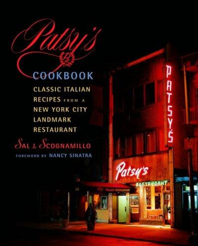 Patsy's Cookbook: Classic Italian Recipes from a New York City Landmark Restaurant (Hardcover)