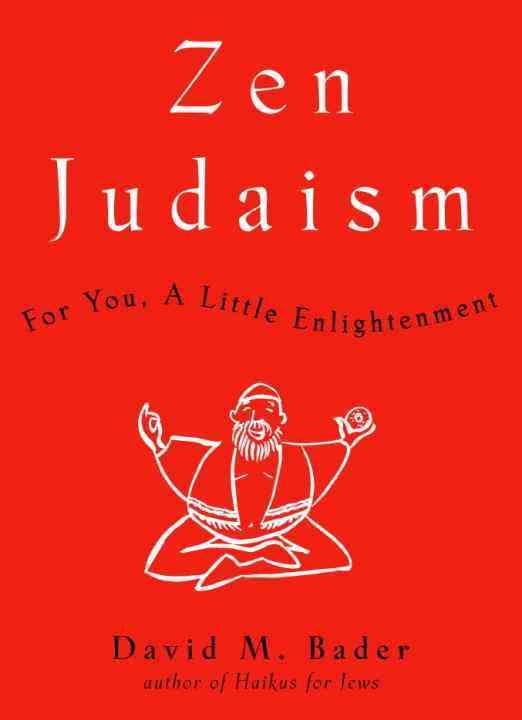 Zen Judaism: For You, a Little Enlightenment (Hardcover)