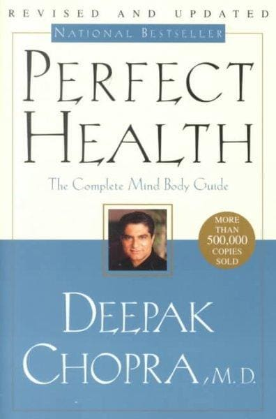 Perfect Health: The Complete Mind Body Guide (Paperback)