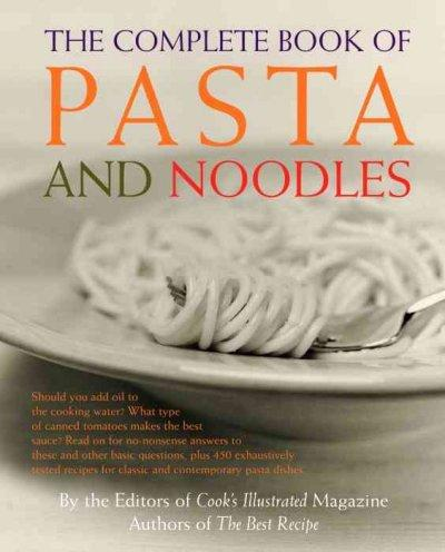 The Complete Book of Pasta and Noodles (Paperback)