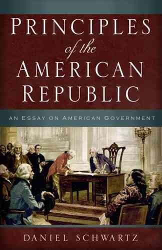 Principles of the American Republic: An Essay on American Government (Paperback)