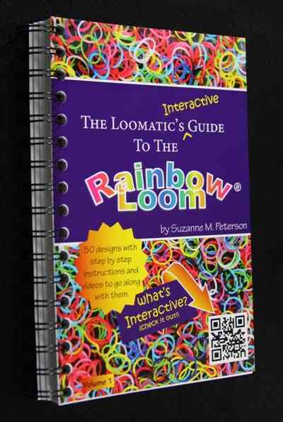 The Loomatic's Interactive Guide to the Rainbow Loom (Spiral bound)
