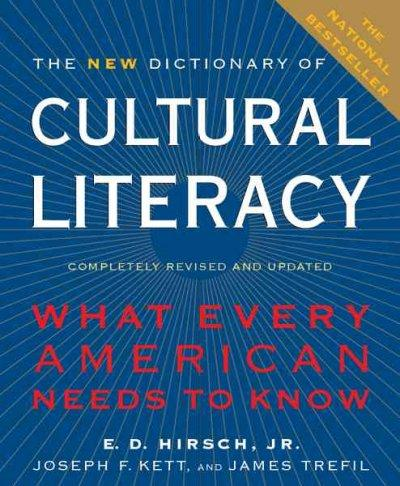 The New Dictionary of Cultural Literacy: What Every American Needs to Know (Hardcover)