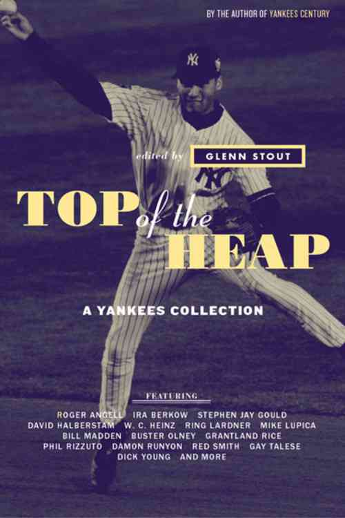Top of the Heap: A Yankees Collection (Paperback)