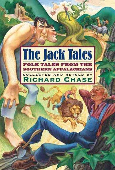 The Jack Tales: Folk Tales from the Southern Appalachians (Paperback)