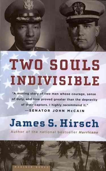 Two Souls Indivisible: The Friendship That Saved Two POWs in Vietnam (Paperback)