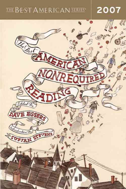 The Best American Nonrequired Reading 2007 (Paperback)