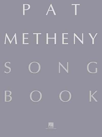 Pat Metheny Songbook: Lead Sheets (Paperback)
