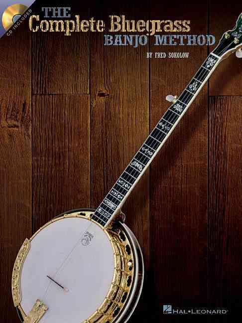 The Complete Bluegrass Banjo Method
