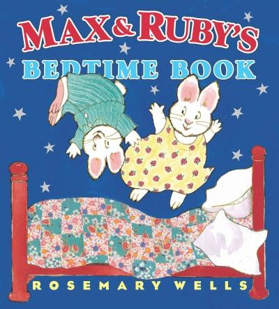 Max & Ruby's Bedtime Book (Hardcover) - Thumbnail 0