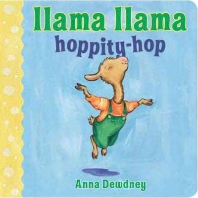 Llama Llama Hoppity-hop! (Board book)