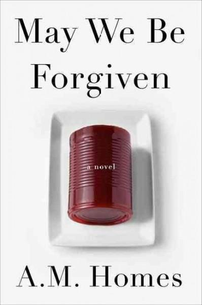 May We Be Forgiven (Hardcover)