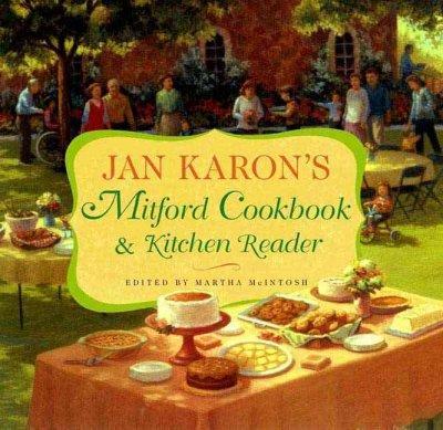 Jan Karon's Mitford Cookbook & Kitchen Reader (Hardcover)