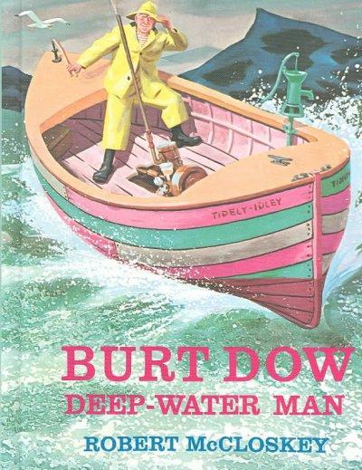 Burt Dow Deep-Water Man (Hardcover)