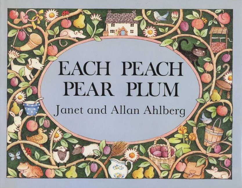 Each Peach Pear Plum (Hardcover)