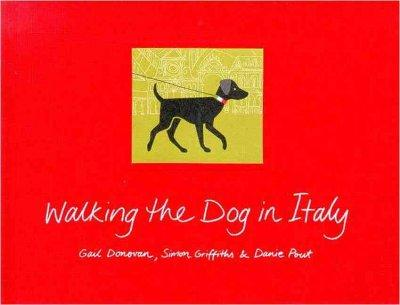 Walking The Dog In Italy (Hardcover)