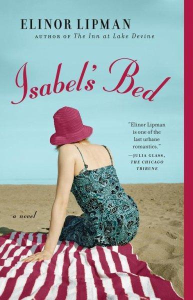 Isabel's Bed: A Novel (Paperback)