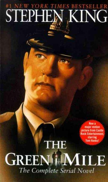 The Green Mile: The Complete Serial Novel (Paperback)