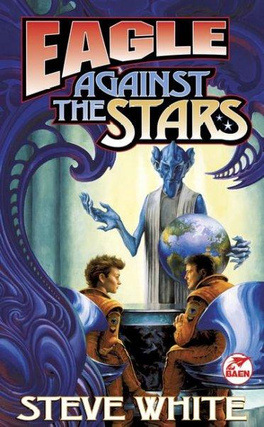 Eagle Against the Stars (Paperback)