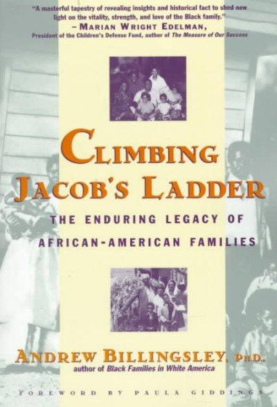 Climbing Jacob's Ladder: The Enduring Legacy of African-American Families (Paperback)