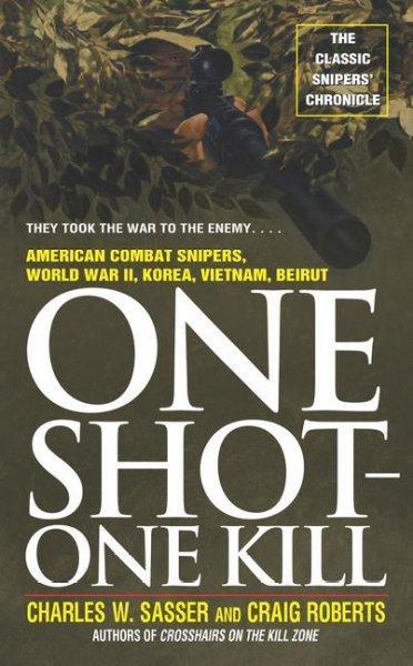 One Shot-One Kill (Paperback)