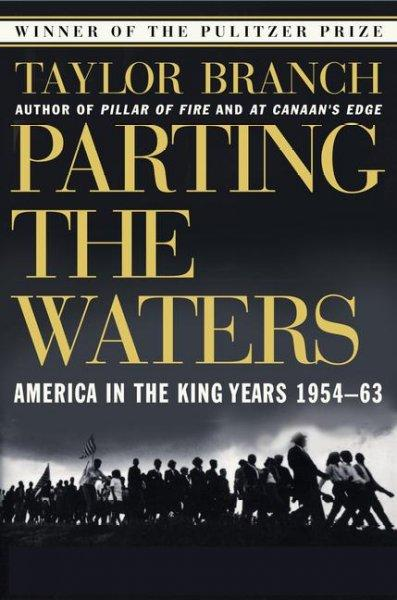 Parting the Waters: America in the King Years, 1954-63 (Paperback)