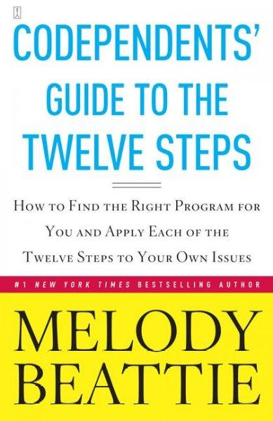 Codependents' Guide to the 12 Steps (Paperback)