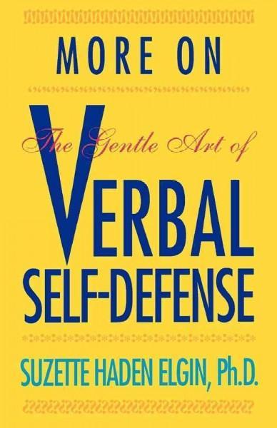 More on the Gentle Art of Verbal Self-Defense (Paperback)