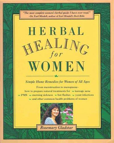 Herbal Healing for Women: Simple Home Remedies for Women of All Ages (Paperback)