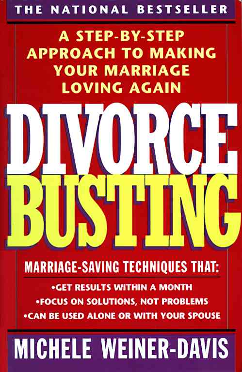 Divorce Busting: A Revolutionary and Rapid Program for Staying Together (Paperback)