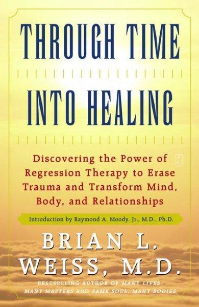 Through Time into Healing (Paperback)