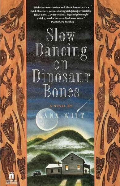 Slow Dancing on Dinosaur Bones (Paperback)