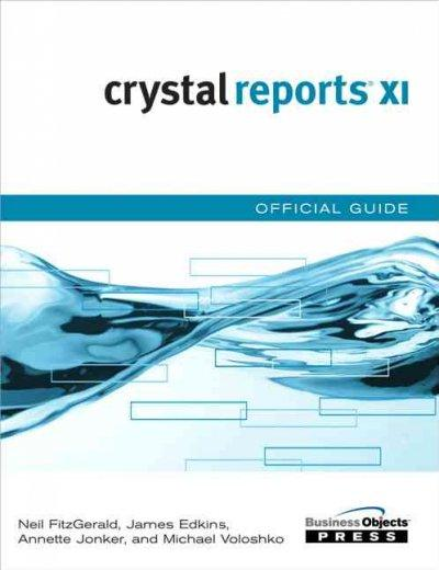 Crystal Reports XI Official Guide (Paperback)
