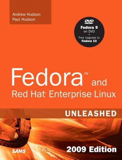 Fedora and Red Hat Enterprise Linux Unleashed 2009 (Paperback)