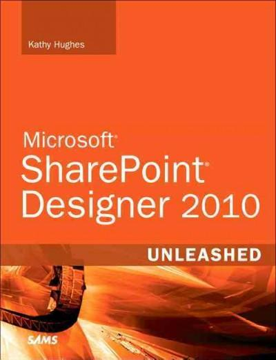SharePoint Designer 2010 Unleashed (Paperback)